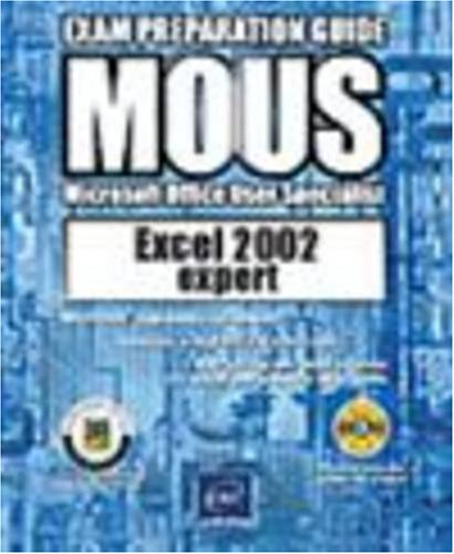 Excel 2002 Expert MOUS Book/CD Package (MOUS Exam): ENI