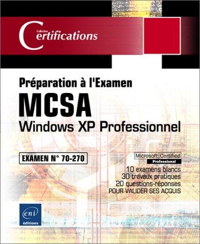 9782746017054: Windows XP Professionnel : Examen 70-270