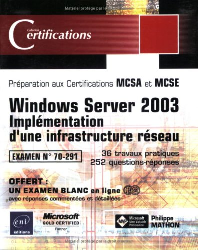 9782746021471: Windows Server 2003 - Implémentation d'une infrastructure réseau - examen 70-291