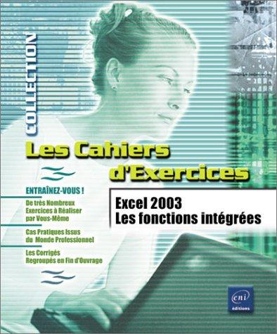 9782746021938: Excel 2003 : Les Fonctions int�gr�es
