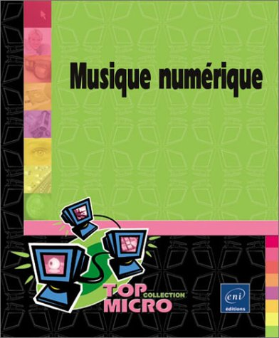 9782746023956: Musique numérique