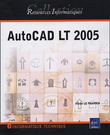 9782746025004: AutoCAD LT 2005