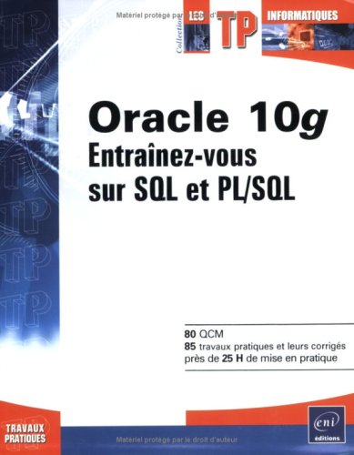 9782746028715: Oracle 10g : Entra�nez-vous sur SQL et PL/SQL