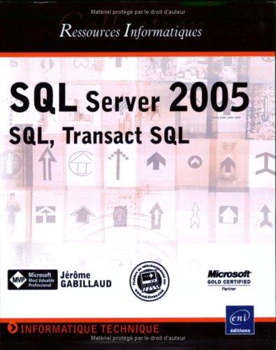 9782746030312: SQL server 2005-SQL transact SQL Ressources Informatiques