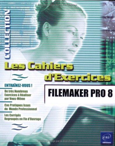 9782746034259: FileMaker Pro 8