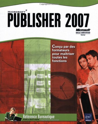 9782746036178: Publisher 2007 (French Edition)