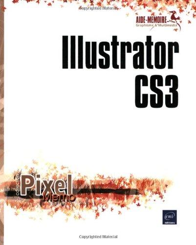9782746041271: Illustrator CS3 (French Edition)