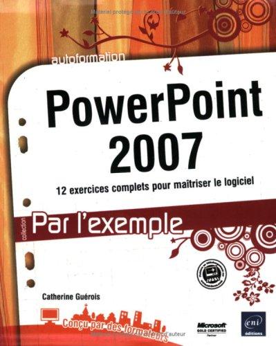 9782746041493: PowerPoint 2007