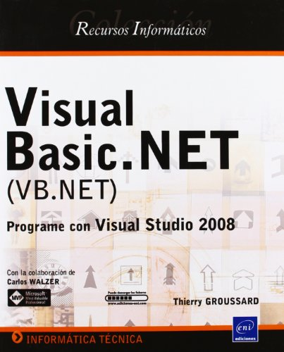 9782746045057: Visual Basic.NET (VB.NET) - Programe con Visual Studio 2008