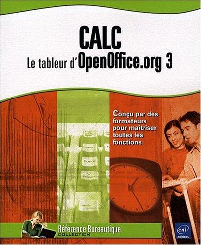 9782746046887: Calc : Le tableur d'OpenOffice.org 3