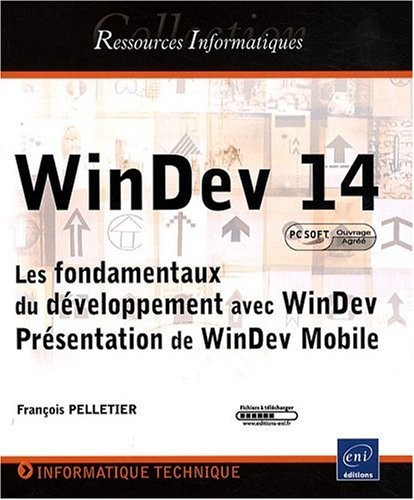 9782746049802: WinDev 14 (French Edition)