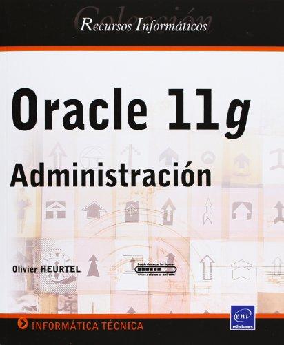 9782746051690: Oracle 11g - Administración