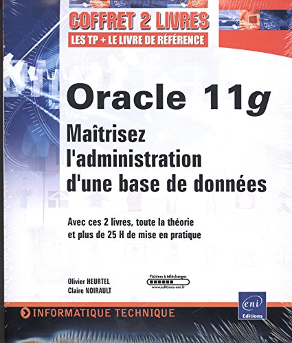 9782746051874: Oracle 11g - Coffret de 2 livres : Maîtrisez l'administration d'une base de données