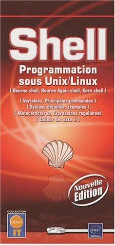 9782746052017: Shell : programmation sous Unix-Linux