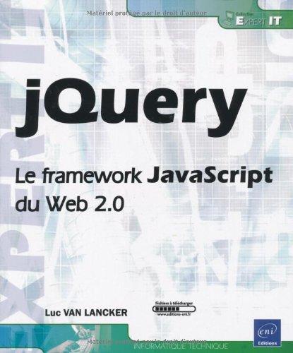 9782746052413: jQuery - Le framework JavaScript du Web 2.0