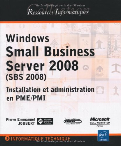 9782746052451: Windows Small Business Server 2008 (SBS) - Installation et administration en PME/PMI