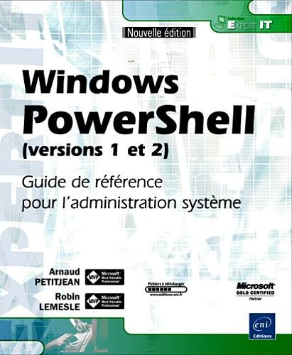 9782746053427: Windows PowerShell (versions 1 et 2) - Guide de r�f�rence pour l'administration syst�me