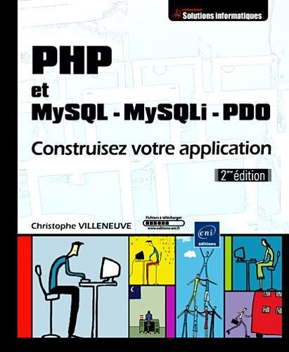 9782746053861: PHP et MySQL - MySQLi - PDO : Construisez votre application (Solutions Informatiques)