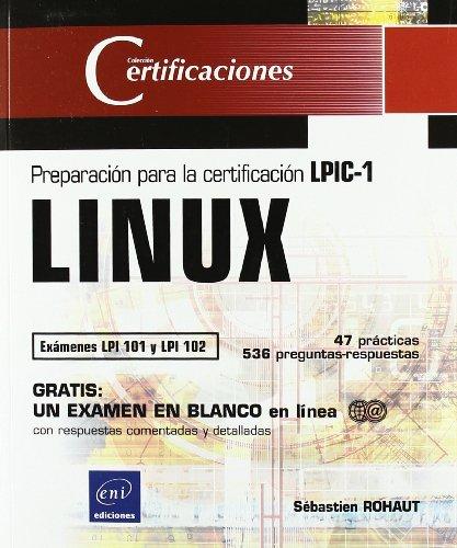 9782746054035: LINUX - Preparación para la certificación LPIC-1 (exámenes LPI 101 y LPI 102) (Certificaciones)