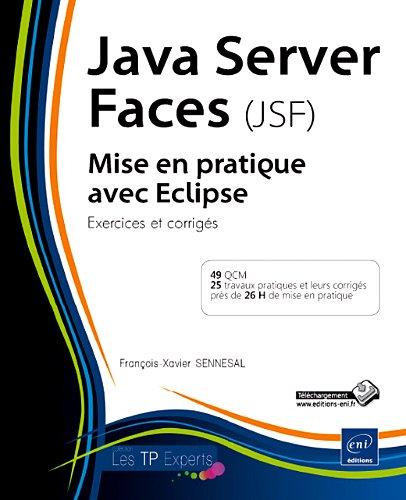 9782746054646: Java Server Faces (JSF) mis en pratique avec Eclipse