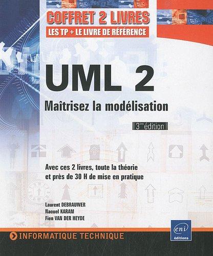 9782746055322: UML 2 - Coffret de 2 livres : Maîtrisez la modélisation [3ème édition]