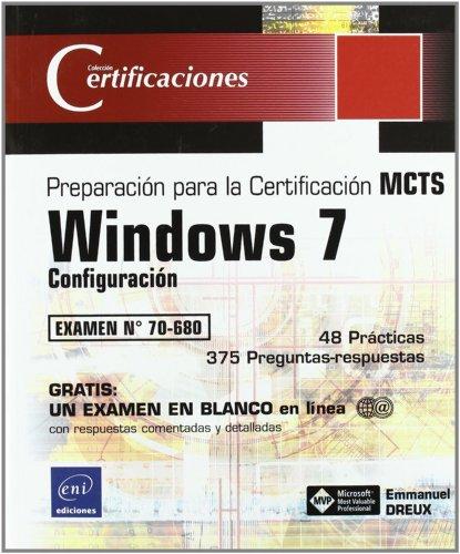 9782746056510: Windows 7. configuracion. preparacion para el examen mcts 70-680