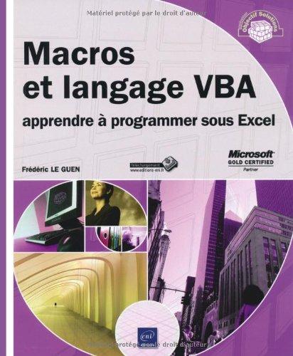 9782746056763: Macros et langage VBA - apprendre à programmer sous Excel