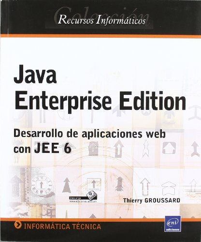 9782746058484: JAVA ENTERPRISE EDITION. DESARROLLO APLICACIONES WEB JEE 6
