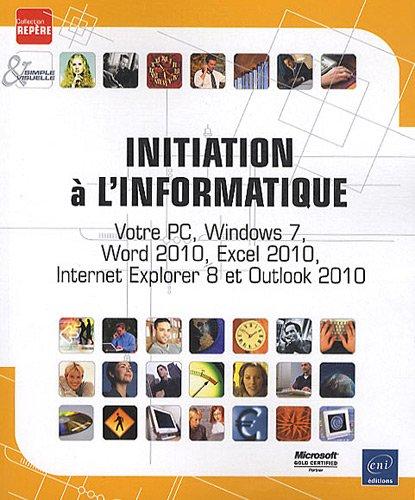 9782746058699: Initiation à l'informatique (French Edition)