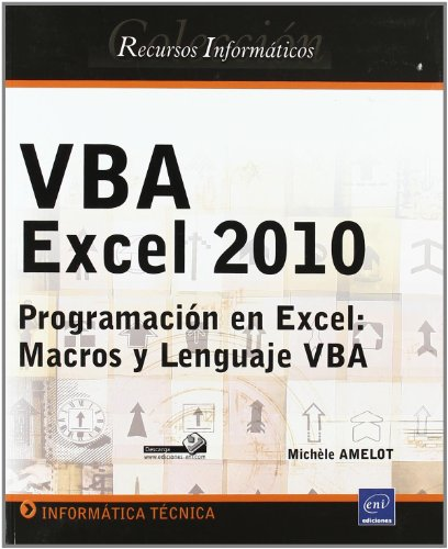 9782746058743: VBA EXCEL 2010. PROGRAMACION EN EXCEL: MACROS Y LENGUAJE