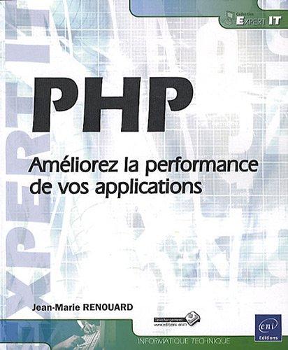 9782746058941: PHP - Améliorez la performance de vos applications