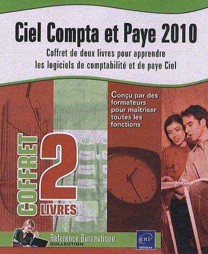 9782746058972: Ciel Compta et Paye 2010 - Coffret de 2 livres pour apprendre les logiciels de comptabilité et de paye Ciel