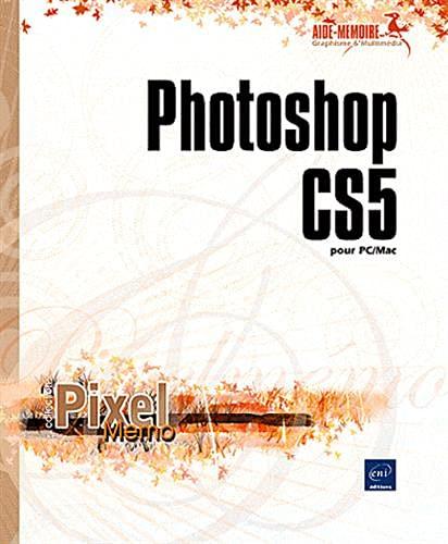 9782746059344: Photoshop CS5 pour PC/Mac