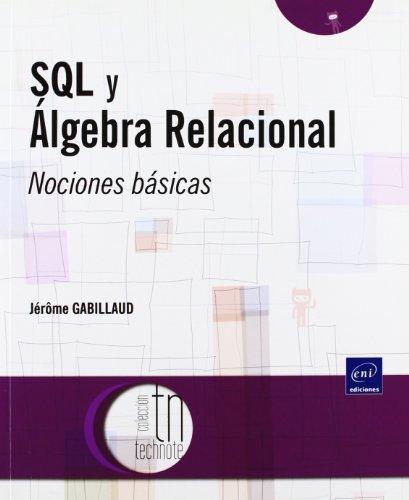 9782746060173: SQL Y ALGEBRA RELACIONAL. NOCIONES BASICAS