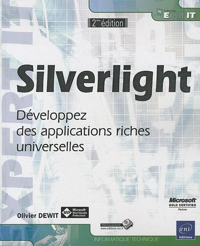 9782746061378: Silverlight - D�veloppez des applications riches universelles [2i�me �dition]