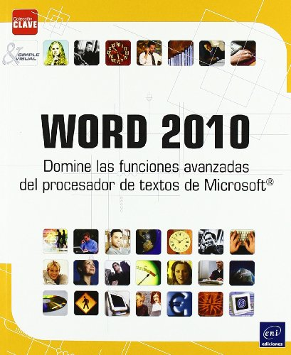 9782746062979: WORD 2010. DOMINE LAS FUNCIONES AVANZADAS PROCESADOR TEXTOS