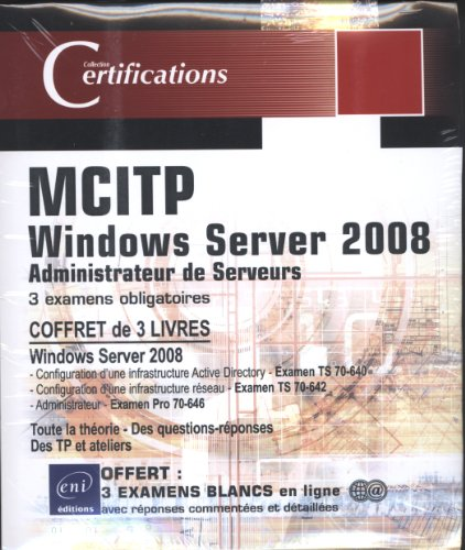 9782746063365: Windows server 2008 certification MCITP administrateur serveur : Coffret de 3 livres (French Edition)