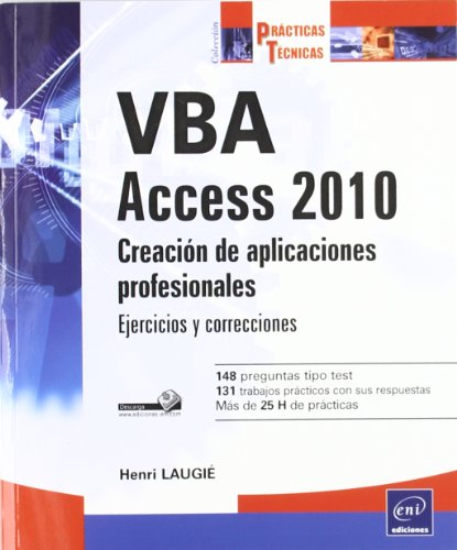 9782746063723: VBA ACCESS 2010. CREACION DE APLICACIONES PROFESIONALES. EJE