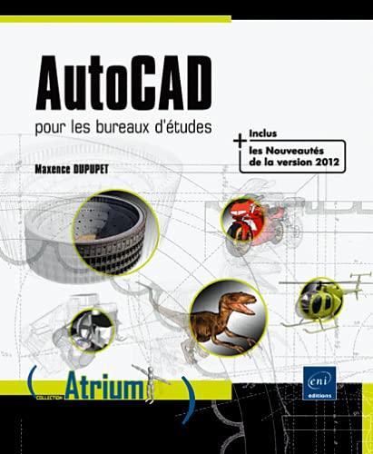 9782746064638: Autocad pour les bureaux d'etudes (French Edition)