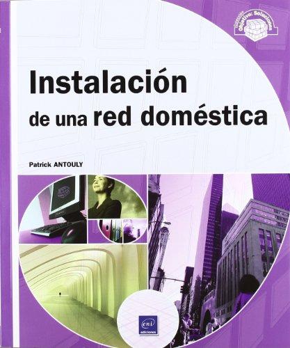 Instalacion de una red domestica. - Antouly,P.