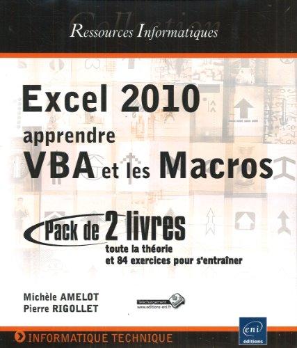9782746066595: Excel 2010 : apprendre VBA et les Macros - Coffret de 2 livres : toute la théorie et 84 exercices pour s'entraîner
