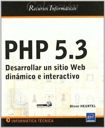 9782746066663: Php 5.3. desarrollar un sitio web dinamico e interactivo