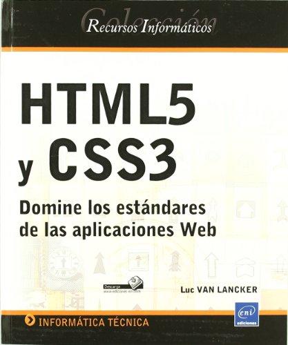 9782746068162: HTML5 Y CSS3. DOMINE LOS ESTANDARES DE LAS APLICACIONES WEB