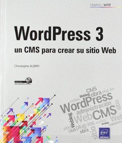 9782746068490: WORDPRESS 3. UN CMS PARA CREAR SU SITIO WEB.