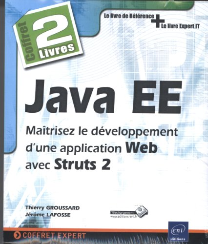 9782746070141: Java EE - Coffret de 2 livres : Maîtrisez le développement d'une application Web avec Struts 2