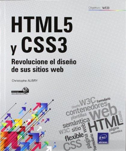 9782746073494: HTML5 Y CSS3. REVOLUCIONE EL DISE¥O DE SUS SITIOS WEB