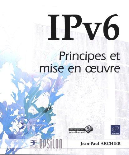 9782746073777: ipv6 - principes et mise en oeuvre