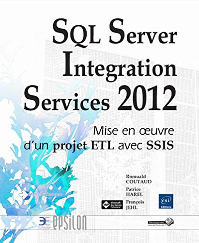 9782746077348: SQL Server 2012 Integration Services (SSIS)