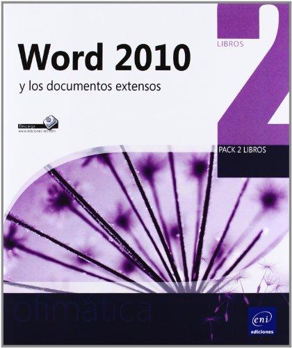 9782746077843: WORD 2010 Y LOS DOCUMENTOS EXTENSOS.