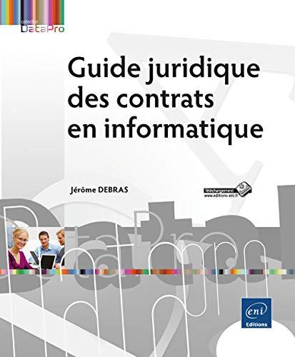 9782746078215: Guide juridique des contrats en informatique